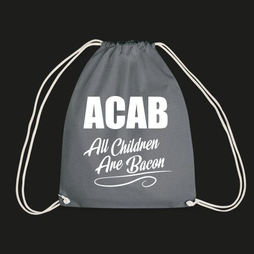 ACAB - All Children Are Bacon - Turnbeutel