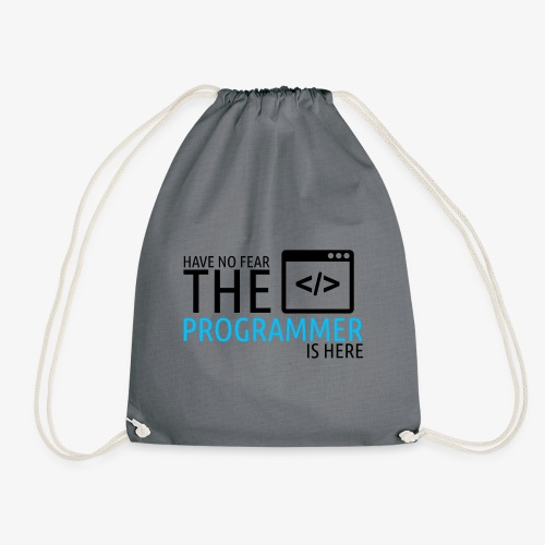 Have no fear the programmer is here - Drawstring Bag