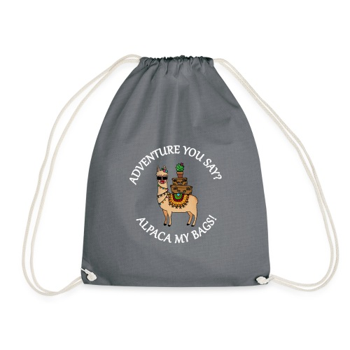 adventure you say? alpaca my bags! - Turnbeutel
