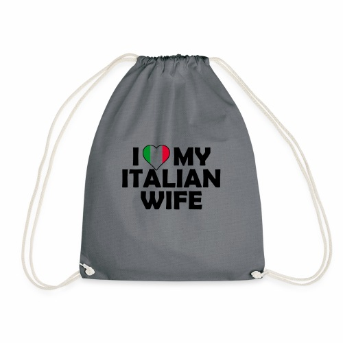 I Love my italian wife - Turnbeutel