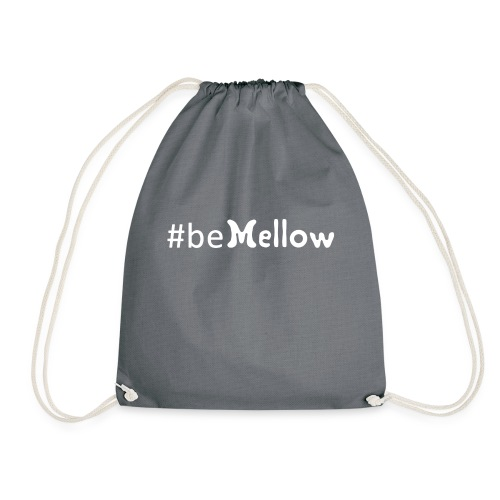be mellow / hashtag bemellow - weiß - Turnbeutel