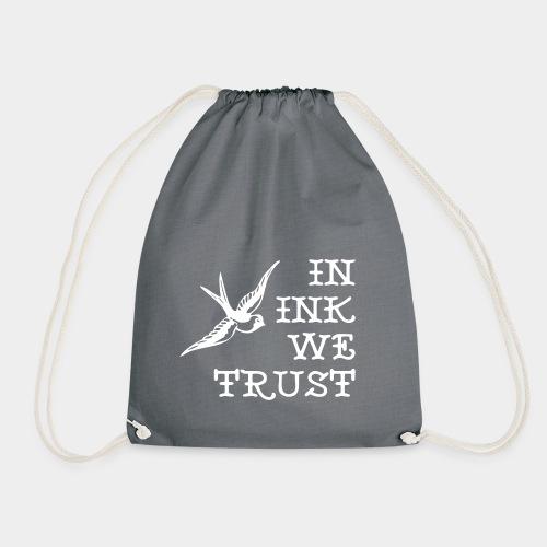 In Ink We Trust - Turnbeutel