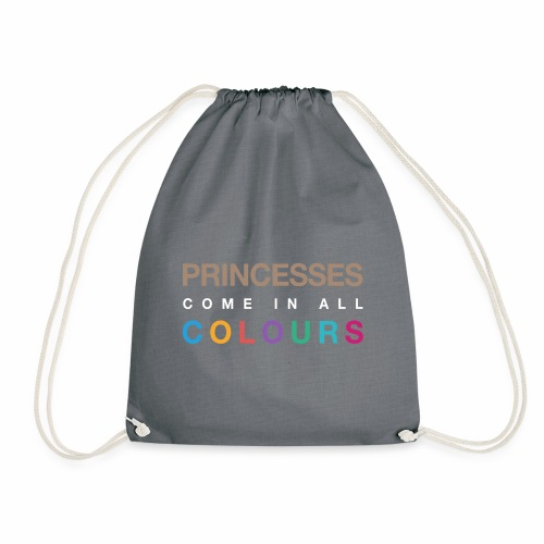 Princesses Come In All Colours - Special edition. - Drawstring Bag