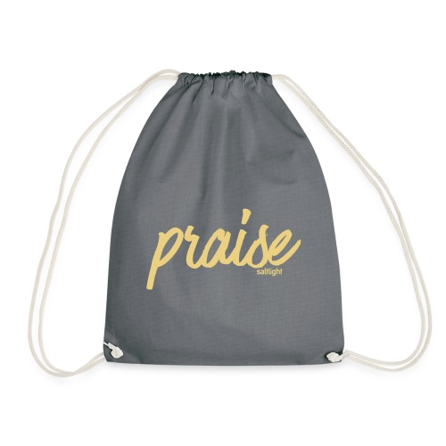 Praise - Drawstring Bag