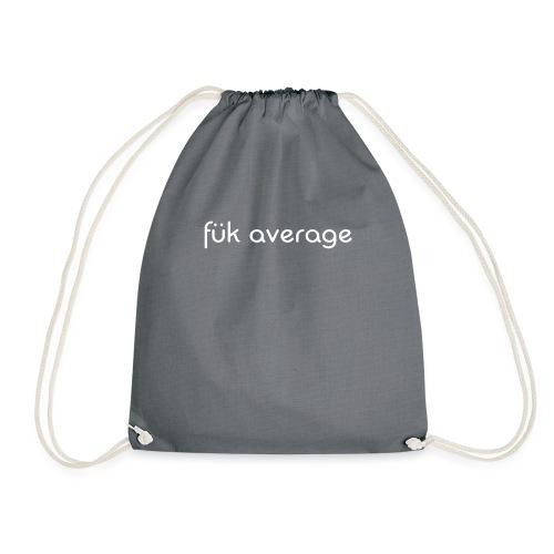 fuk average - Drawstring Bag