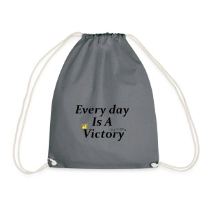 Every Day Is A Victory - Sac de sport léger