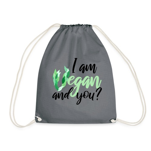 i am vegan and you - Sportstaske