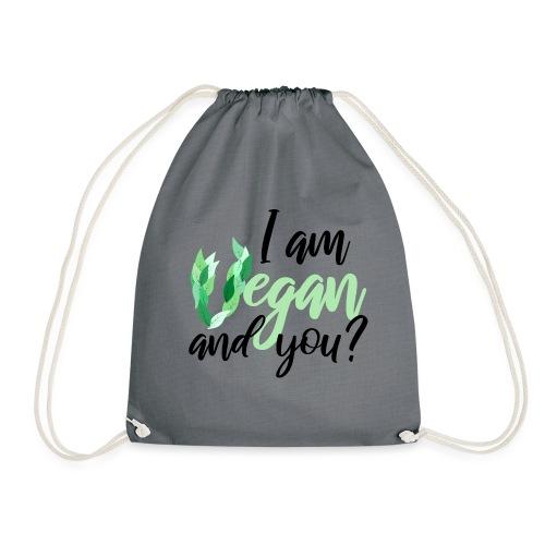 i am vegan and you - Sportstaske