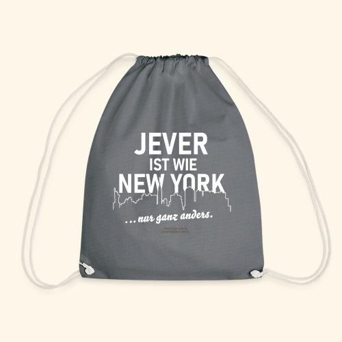 Jever ist wie New York ... nur ganz anders - Turnbeutel