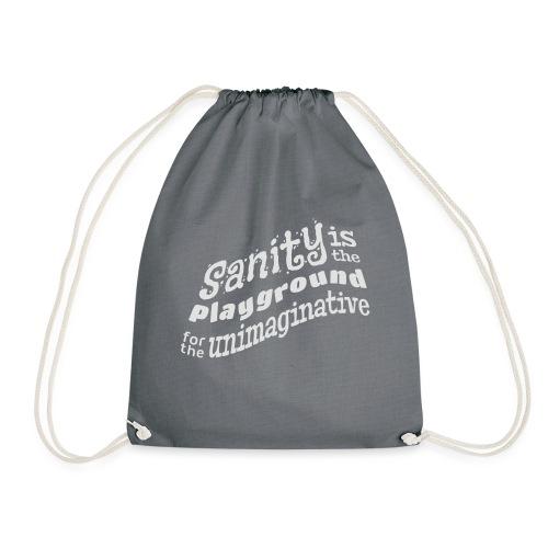 Sanity - Drawstring Bag