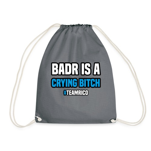 Badr is a crying bitch   #TEAMRICO - Gymtas