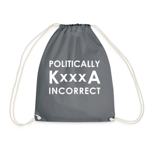 POLITICALLY KxxxA INCORRECT - Worek gimnastyczny