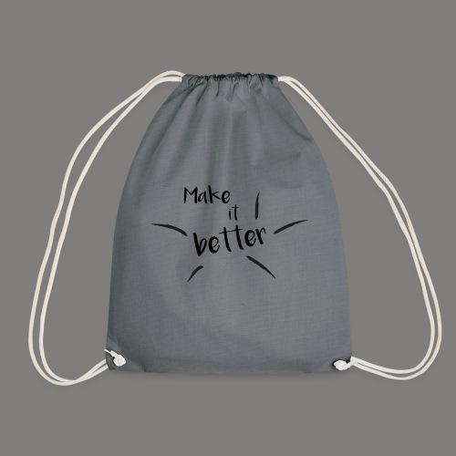 make it better - Sac de sport léger