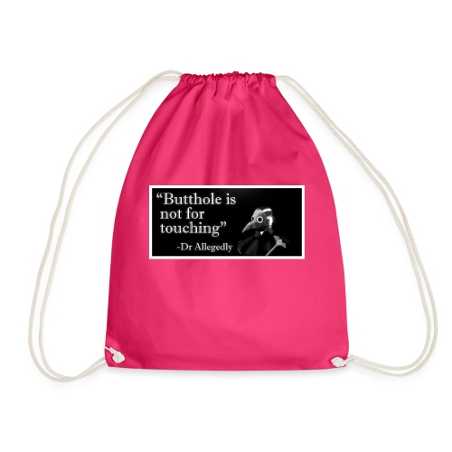 Dr Allegedly's Sage Medical Advice - Drawstring Bag