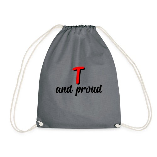 T and proud - Sacca sportiva