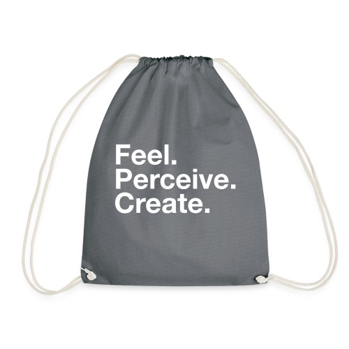 Feel Perceive Create - Drawstring Bag