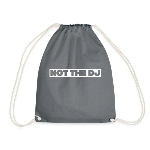 Not the DJ - Drawstring Bag