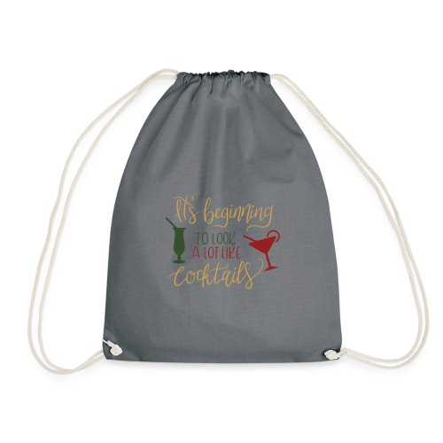 its beginning to look a lot like cocktails - Drawstring Bag