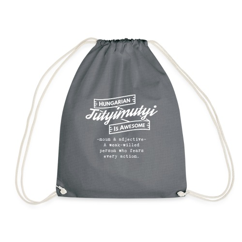 Tutyimutyi - Hungarian is Awesome (white fonts) - Drawstring Bag