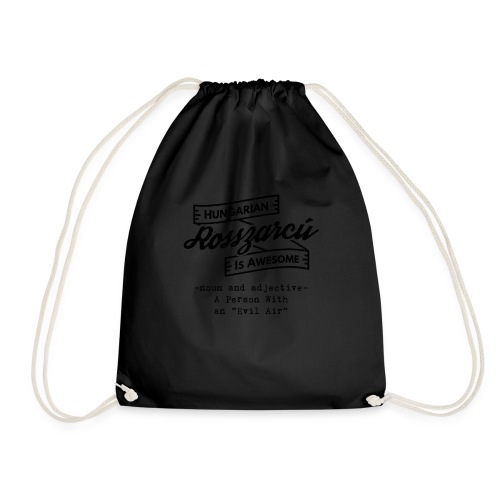 Rosszarcú - Hungarian is Awesome (black fonts) - Drawstring Bag