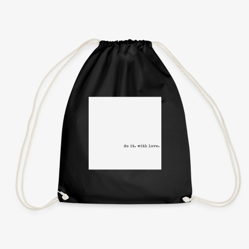 do it with love - Drawstring Bag