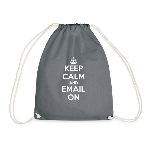 Keep calm and email on - Drawstring Bag