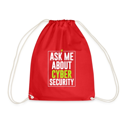 Ask me About Cyber Security - Sacca sportiva