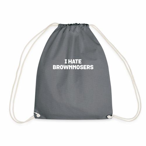 I Hate Brownnosers T-Shirt - Funny Brown Noser Pun - Drawstring Bag