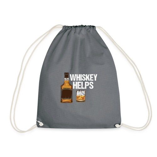 Whiskey helps - Alkohol - Turnbeutel