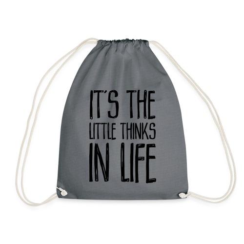 It´s the little thinks - Turnbeutel