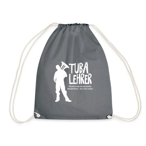Tuba Lehrer | Tubist - Turnbeutel