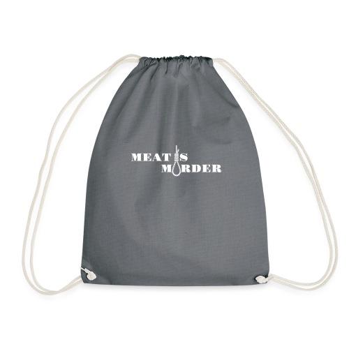 Meat is Murder - Drawstring Bag