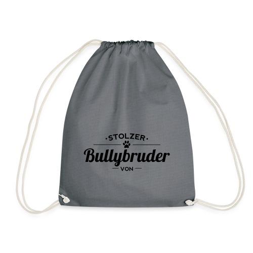 Bullybruder Wunschname - Turnbeutel