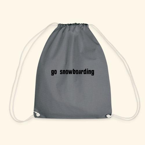 go snowboarding t-shirt geschenk idee - Turnbeutel