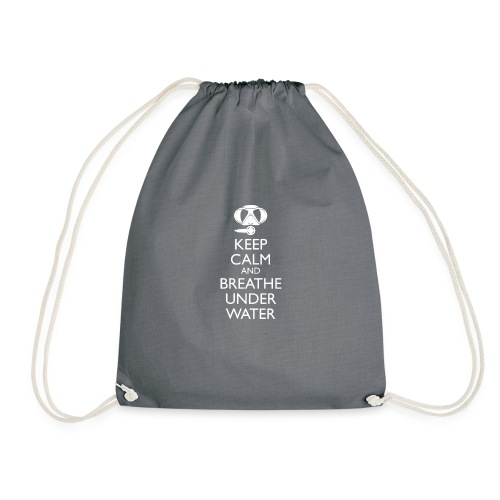 Keep calm and breath under water - Turnbeutel
