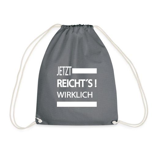 Jetzt Reichts , Sprüche Shirt, Meinungsfreiheit - Turnbeutel