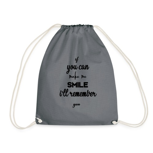 If you can make me smile i'll remember - Sac de sport léger