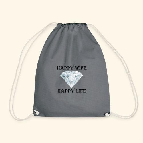 Happy Wife Happy Life glückliche Frau Frauen - Turnbeutel