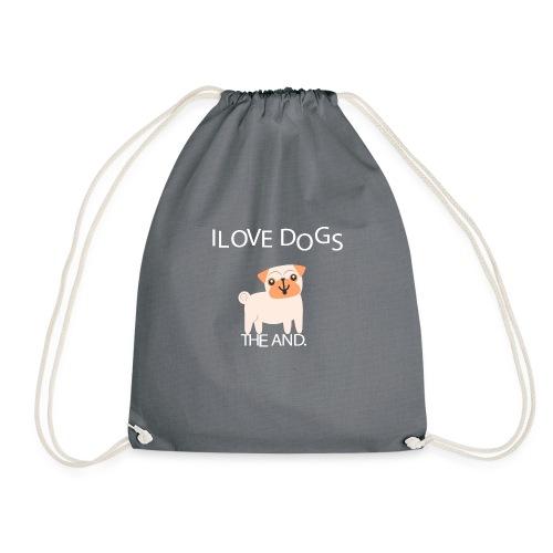 I LOVE DOGS THE AND - Mochila saco
