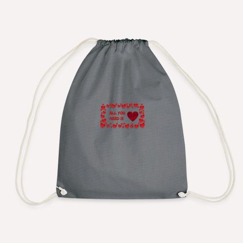 All You Need Is..Custom Design T-shirt Apparel - Drawstring Bag