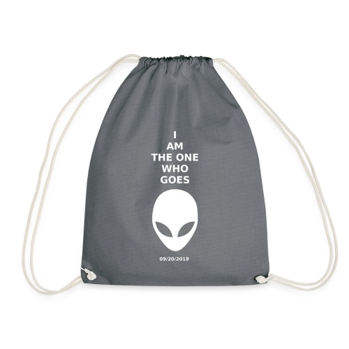 I am the one who goes - Drawstring Bag