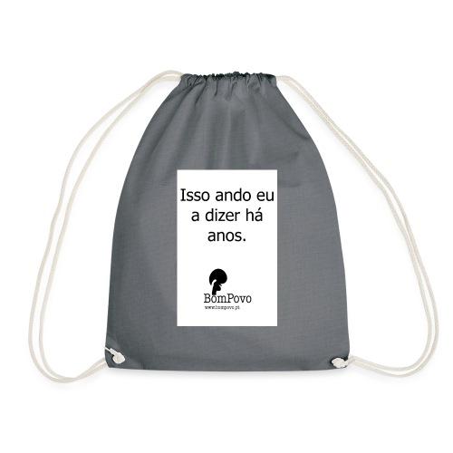 issoandoeuadizerhaanos - Drawstring Bag