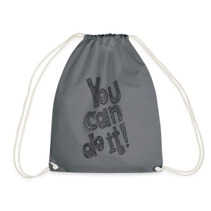 You Can Do It - Drawstring Bag