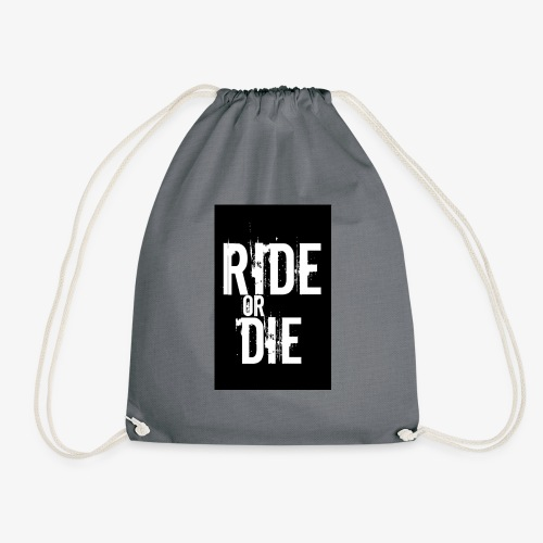 ride or die - Gymtas
