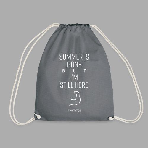 SUMMER IS GONE but I'M STILL HERE - Drawstring Bag