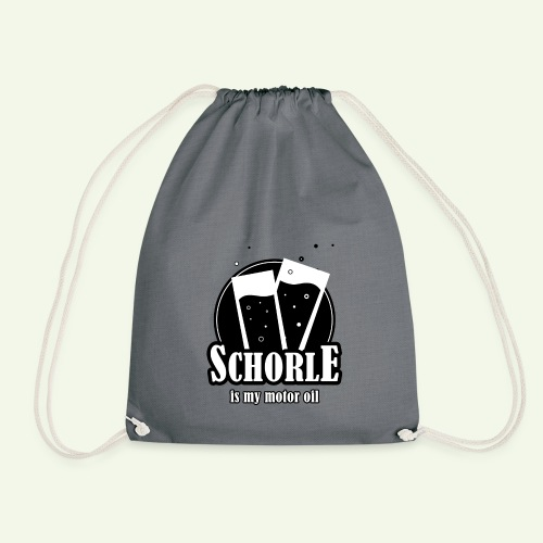 Schorle is my motor oil (Stangenglas) - Turnbeutel