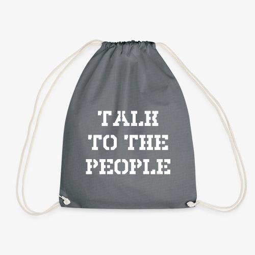 Talk to the people - weiß - Turnbeutel