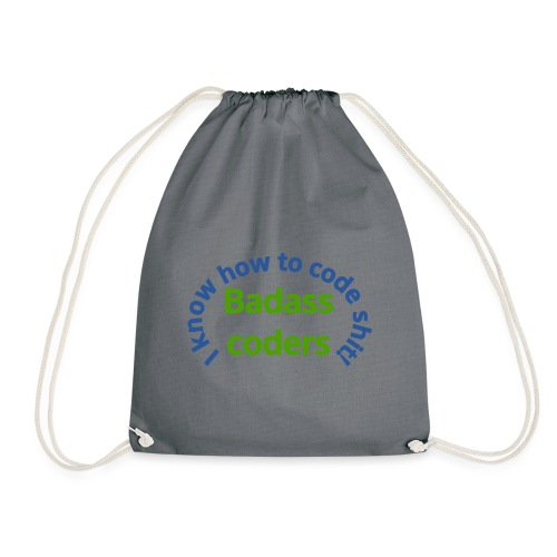 I Know how to code shit! - Drawstring Bag