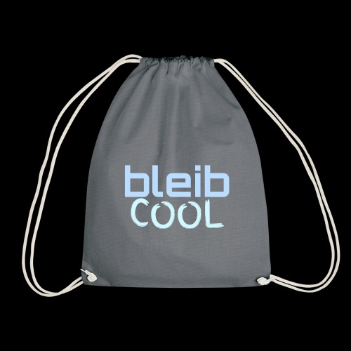 Bleib cool - Turnbeutel