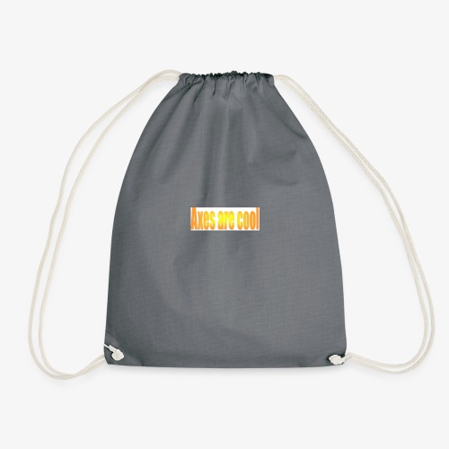 Axes are cool - Drawstring Bag